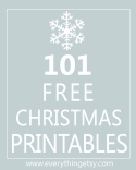 101 Free Christmas Printables